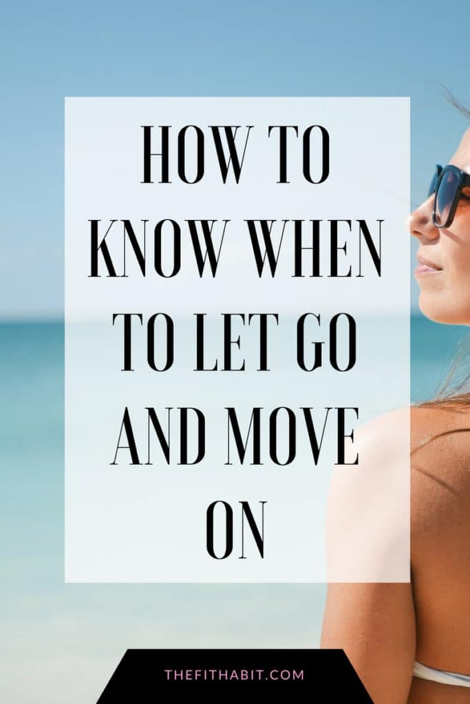 how to move on when its time