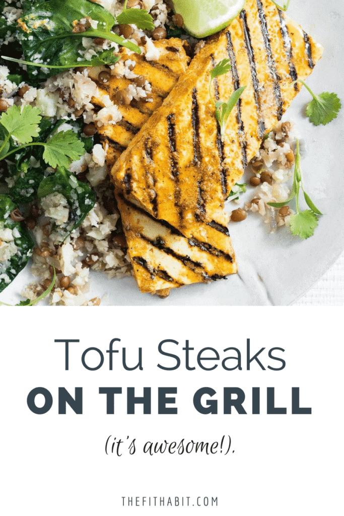 tofu steaks grilled