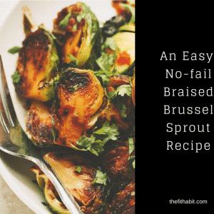 Braised Brussel Sprouts {Paleo, Gluten Free, Vegan}