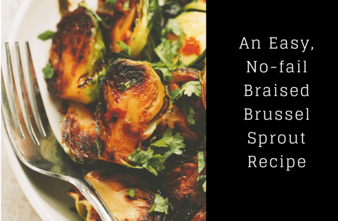 braised brussel sprout recipe