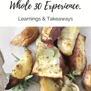 {Week In Review} My Whole30 Experience
