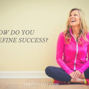 Defining Success – My Thoughts