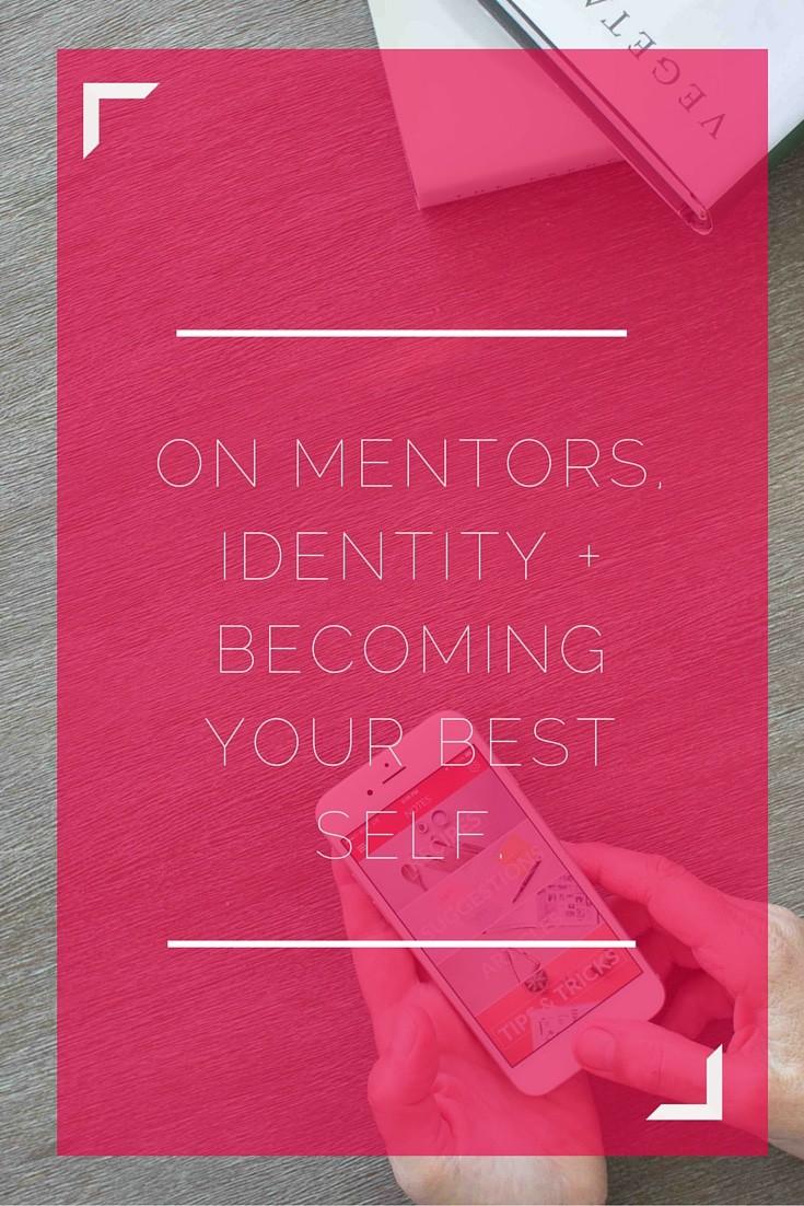 mentors, your best self