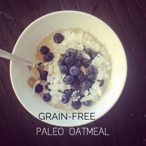 "Grain-Free Paleo ""Oatmeal"" Recipe"