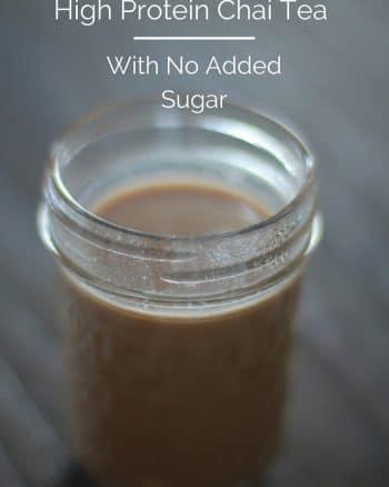 High Protein, Sugar Free Chai Tea Recipe