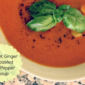 {EAT} Roasted red pepper & carrot ginger soup + bits of my wknd