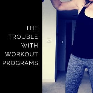 The trouble with following a workout program