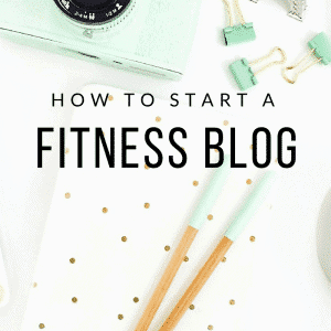 How (and why) to Start a Fitness Blog