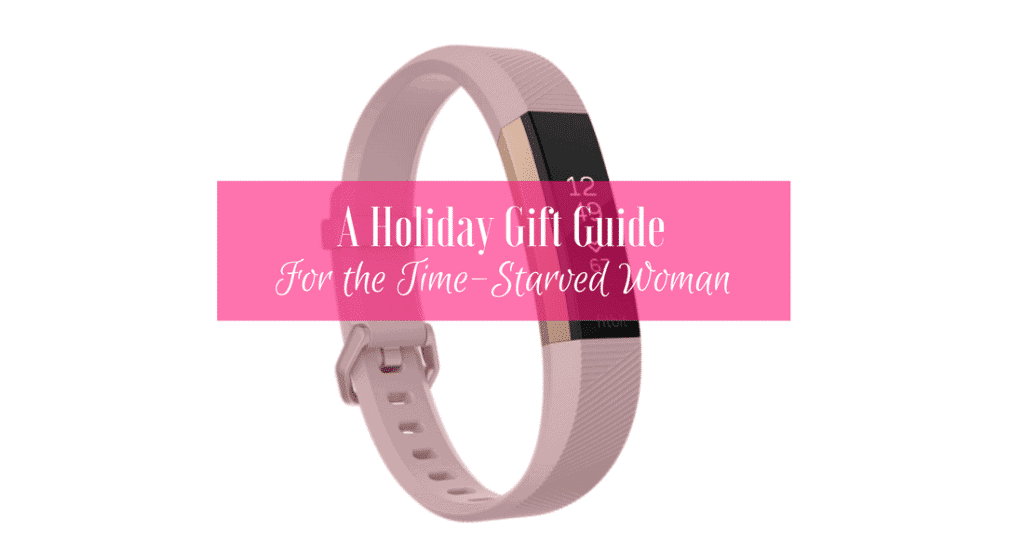Gift Ideas for the Time-starved Woman
