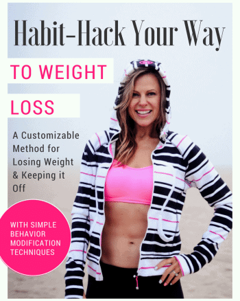 Habit-Hack Your Way to Weight Loss With Behavior Modification Techniques That Work!
