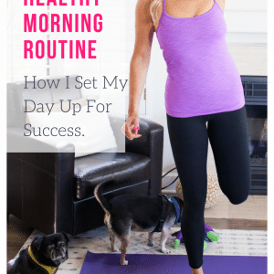 How to Create a Healthy Morning Routine (and glimpse of my own)