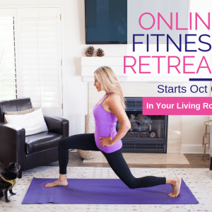 An Online Fitness Retreat: 3 Weeks of Focusing On You!
